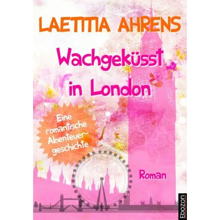 Wachgeküsst in London