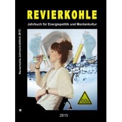 Revierkohle – Montankultur-Rückblick 2015