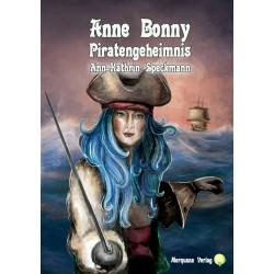 Anne Bonny 2 - Piratengeheimnis