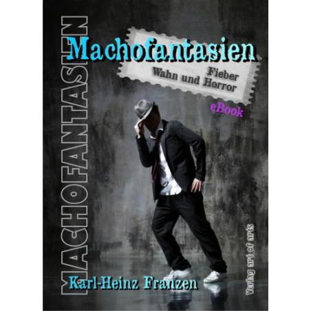 Machofantasien