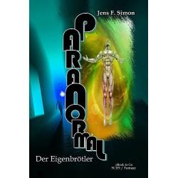Der Eigenbrötler (PARANORMAL Bd.1)
