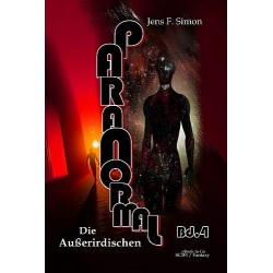 Die Außerirdischen (PARANORMAL Bd.4)