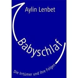 Babyschlaf: Die Irrtümer und ihre Folgen.