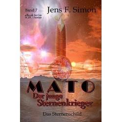 Mato Der junge Sternenkrieger (Bd.7)