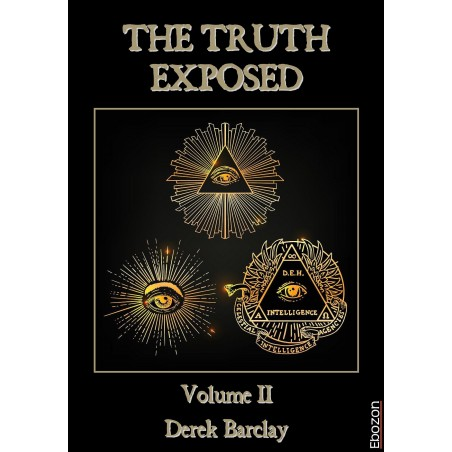 The Truth Exposed - Volume II