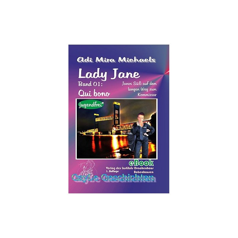 Lady Jane, Band 01: Qui bono (jugendfreie Version)