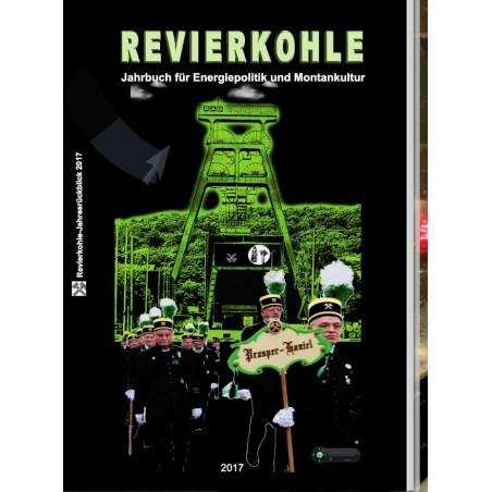 Revierkohle – Montankultur-Rückblick 2017