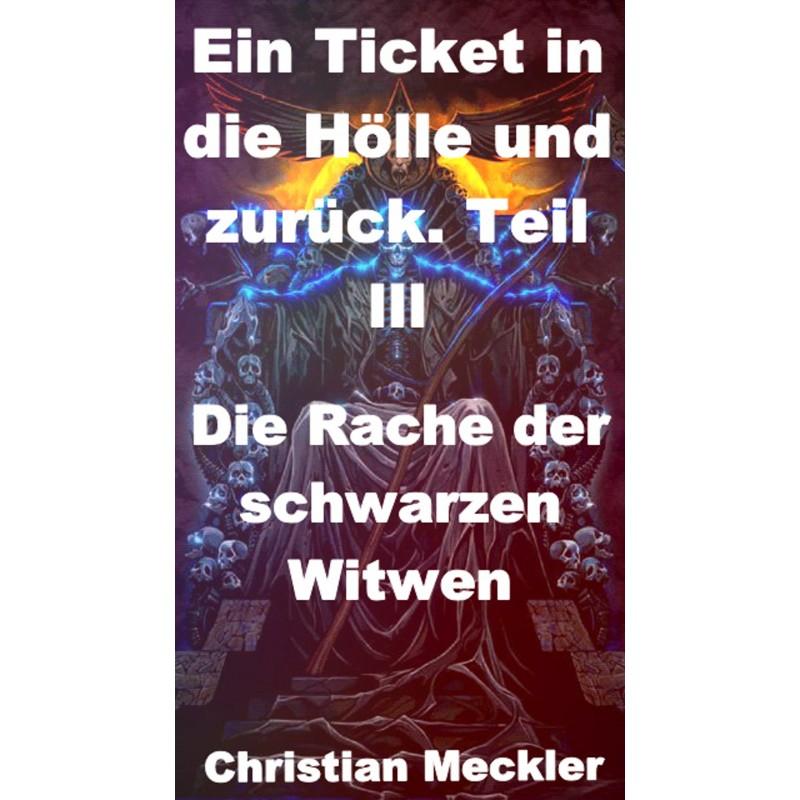 Ein Ticket in die Hölle und zurück Teil llI