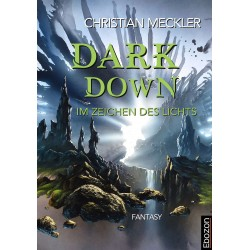 Dark down - Im Zeichen des Lichts