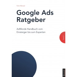Google Ads Ratgeber Band 1