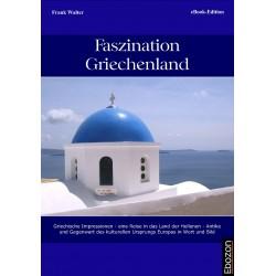 Faszination Griechenland