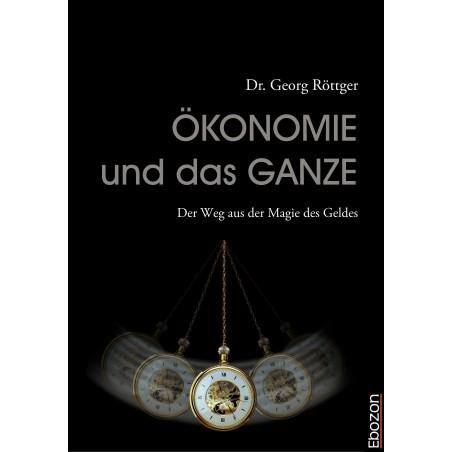 Ökonomie und das Ganze