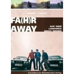 Fa(h)r Away