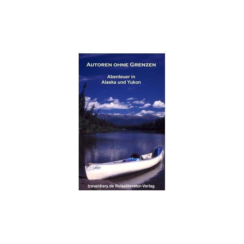 Abenteuer in Alaska und Yukon
