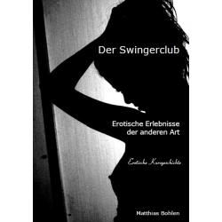 Reseller eBook: Der Swingerclub