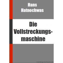 Reseller eBook: Die Vollstreckungsmaschine