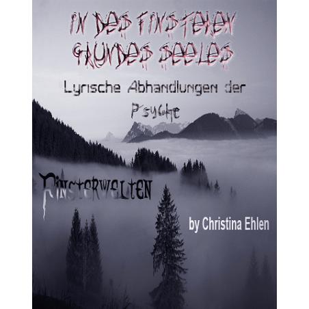 In des finsteren Grundes Seele... Lyrische Abhandlungen der Psyche