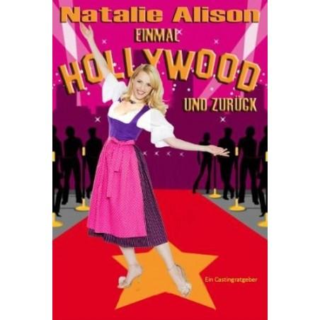 Einmal Hollywood und zurück