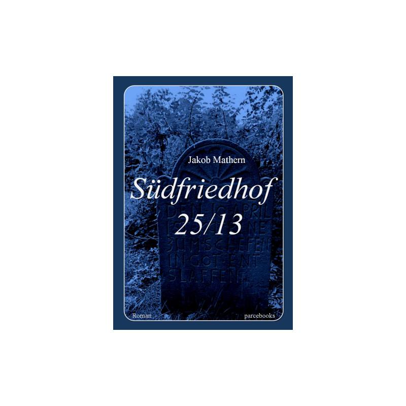 SÜDFRIEDHOF 25/13