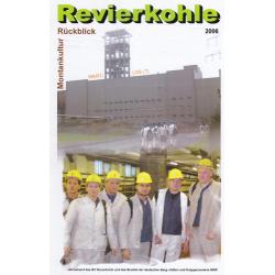Revierkohle – Montankultur-Rückblick 2006
