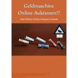 Geldmaschine Online-Auktionen!?