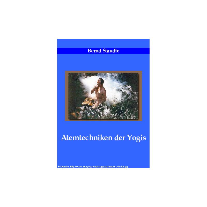 Atemtechniken der Yogis