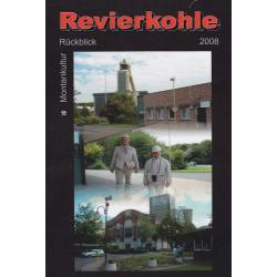 Revierkohle – Montankultur-Rückblick 2008