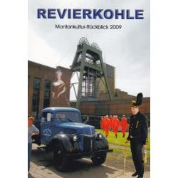 Revierkohle – Montankultur-Rückblick 2009