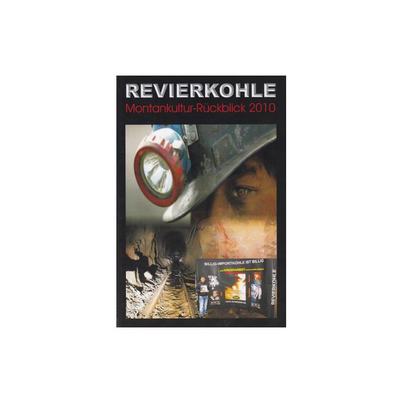 Revierkohle – Montankultur-Rückblick 2010