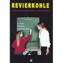 Revierkohle – Montankultur-Rückblick 2012