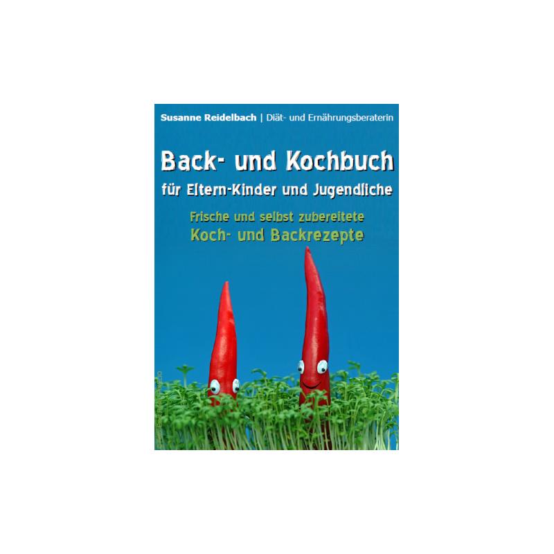 Back- und Kochbuch für Eltern-Kinder und Jugendliche
