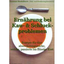 Ernährung bei Kau- und Schluckproblemen