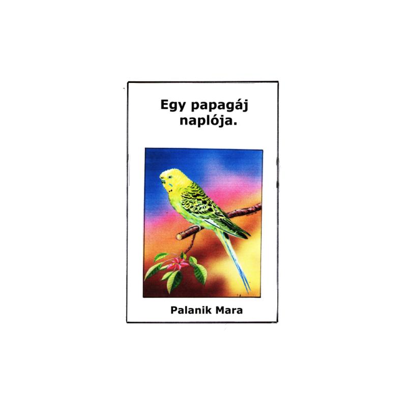 Egy papagáj naplója