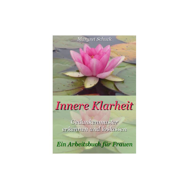 Innere Klarheit - Gedankenmuster erkennen und loslassen