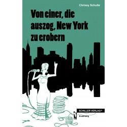 Von einer, die auszog, New York zu erobern