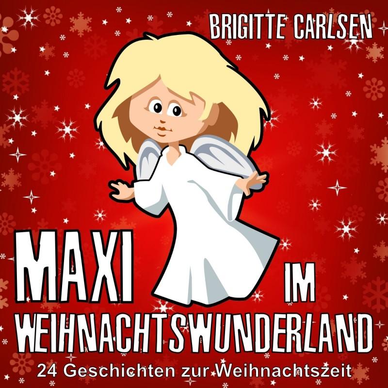 Maxi im Weihnachtswunderland