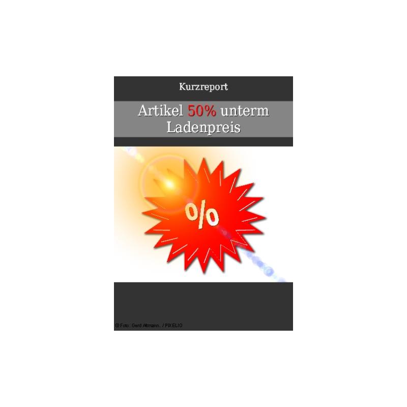 Artikel 50% unterm Ladenpreis