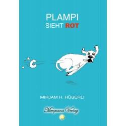 Plampi sieht ROT