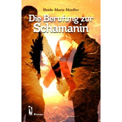 Die Berufung zur Schamanin