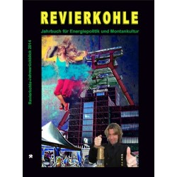 Revierkohle – Montankultur-Rückblick 2014