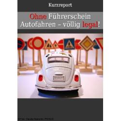 Ohne Führerschein Auto fahren - völlig legal!