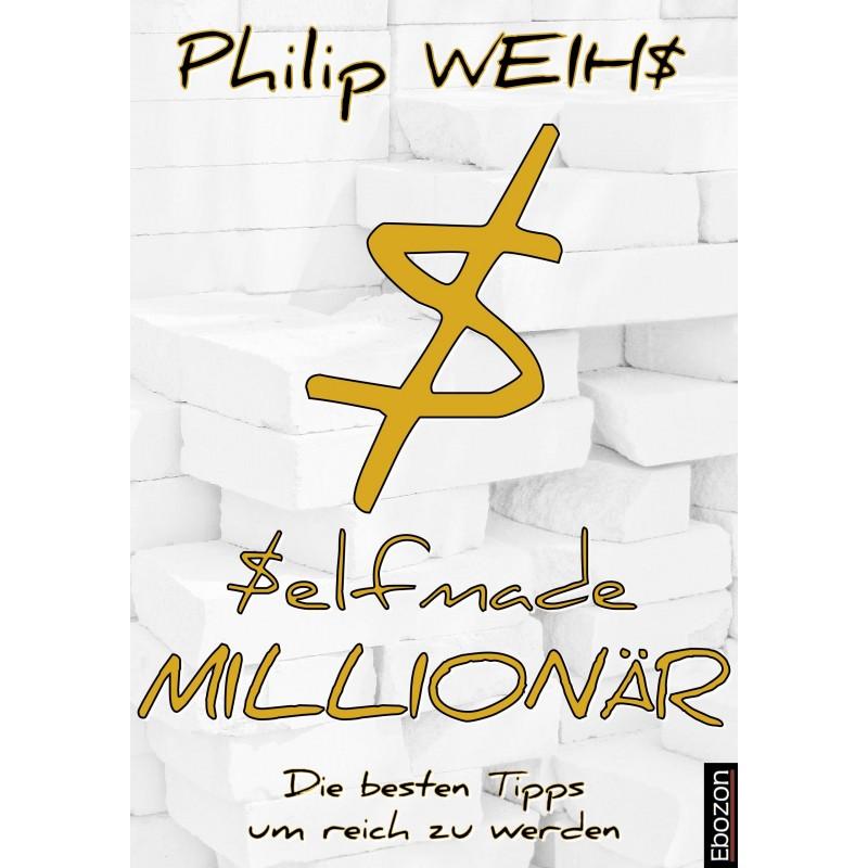 Selfmade MILLIONÄR