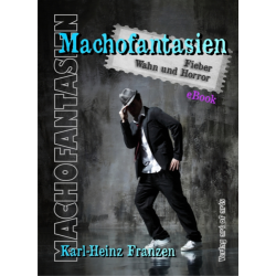Machofantasien