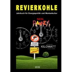 Revierkohle – Montankultur-Rückblick 2016