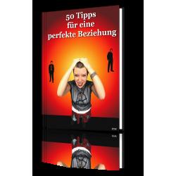 50 Tipps für eine Perfekte Beziehung