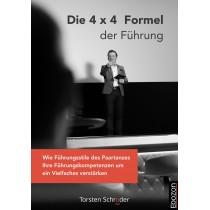 Die 4 x 4 Formel der Führung