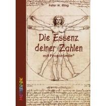 eBook Die Essenz deiner Zahlen von Peter W. Illing
