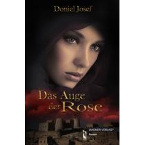 Das Auge der Rose