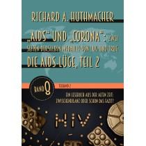 """""""Aids"""" und """"Corona"""": Zwei Seiten derselben Medaille von Lug und Trug (Teilband 2)"""