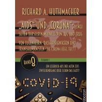 """""""Aids"""" und """"Corona"""": Zwei Seiten derselben Medaille von Lug und Trug (Teilband 3)"""